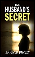 Her Husband's Secret (DS Ava Merry and DI Jim Neal, #3)