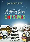 A Holly Bay Christmas by Jo Bartlett