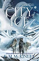 The City of Ice (The Gates of the World #2)