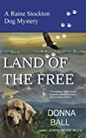 Land of the Free (Raine Stockton Dog Mystery, #11)