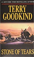 Stone Of Tears Sword Of Truth 2 By Terry Goodkind border=