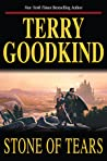 Stone of Tears by Terry Goodkind