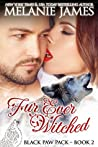 Fur Ever Witched (Black Paw Pack #2)