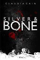 Silver and Bone