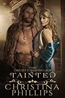 Tainted (The Druid Chronicles, #4)