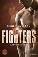 Hot Fighters - Kampf um dein Herz (Worth the Fight 2)