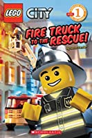 Fire Truck To The Rescue! (LEGO City Adventures, #1)