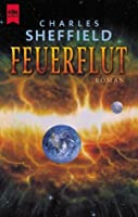 Feuerflut(Supernova Alpha, #1)