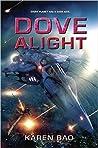 Dove Alight (Dove Chronicles, #3)