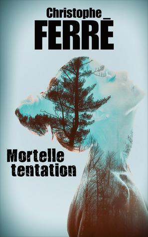 Mortelle Tentation