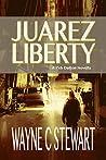 Juarez Liberty (Zeb Dalton #0.5)