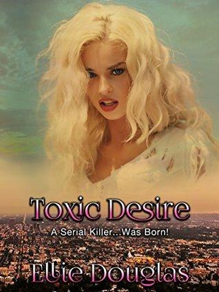 Toxic Desire