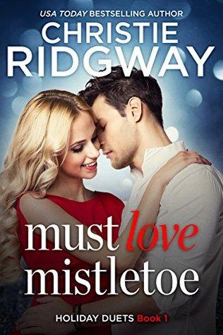 Must Love Mistletoe by Christie Ridgway