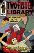 Two-Fisted Library Stories Issue 6