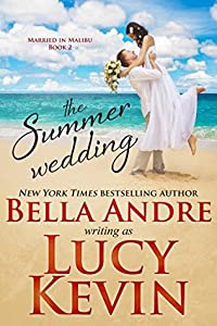 The Summer Wedding (Married in Malibu, #2)