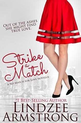 Strike a Match (No Match for Love #5)