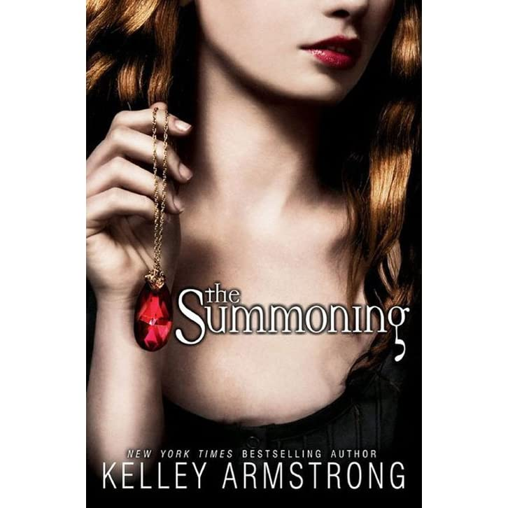 The Summoning Darkest Powers 1 By Kelley Armstrong