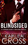 Blindsided by Kaylea Cross