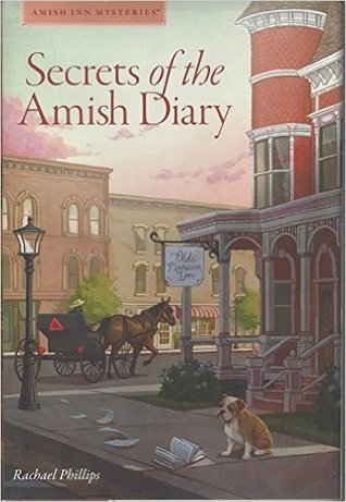 Secrets of the Amish Diary (Amish Inn Mysteries, #1)