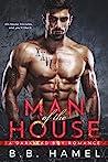 Man of the House by B.B. Hamel
