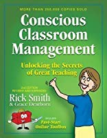 Conscious Classroom Management, Unlocking the Secrets of Great Teaching