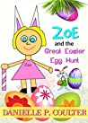 Zoe and the Great Easter Egg Hunt