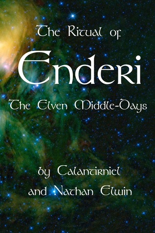 The Ritual of Enderi - The Elven Middle-Days