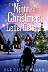 The Night of the Christmas Letter Getters