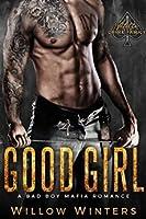 Good Girl (Valetti Crime Family #3)