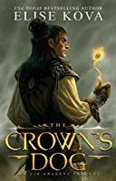 The Crown's Dog (Golden Guard, #1)