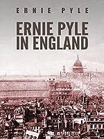 Ernie Pyle in England