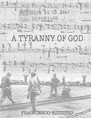 A TYRANNY OF GOD