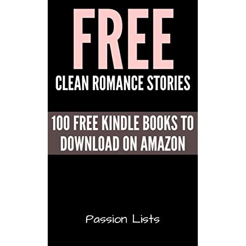 Free Clean Romance Books: 100 Free Kindle Books to Download