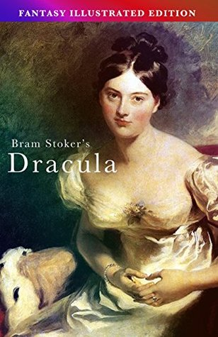 Bram Stoker's Dracula - Fantasy Illustrated Edition