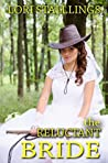 The Reluctant Bride by Lori Stallings