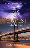 Tempest Dawn: Urban Fantasy (Order of the Anakim Book 3)