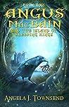 Angus MacBain and The Island of Sleeping Kings (Angus MacBain #1)