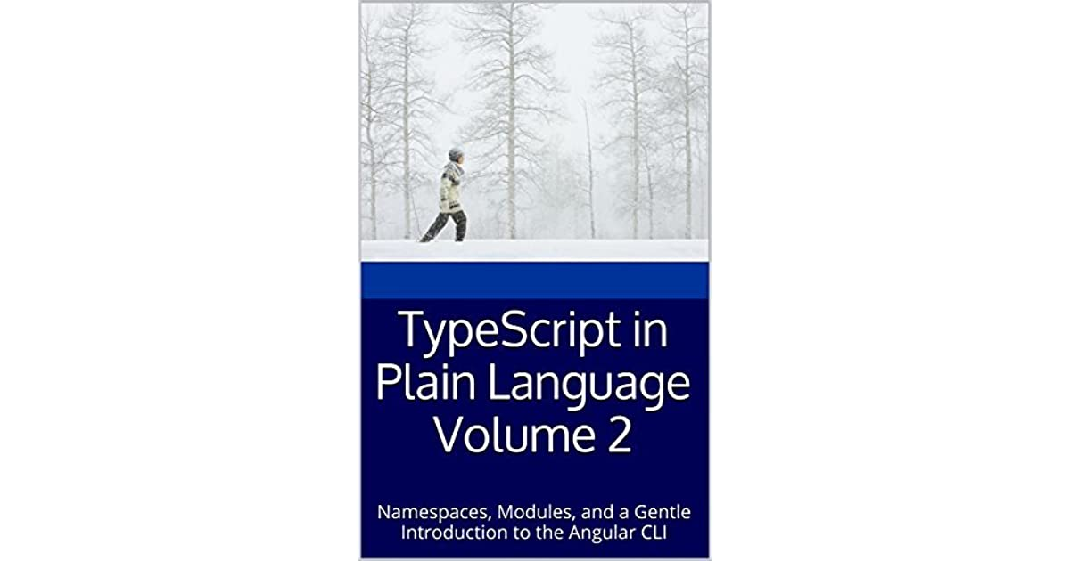 TypeScript in Plain Language Volume 2: Namespaces, Modules, and a