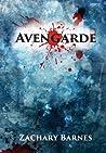 Avengarde, #1 by Zachary Barnes