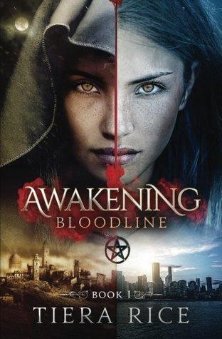 Awakening (Bloodline #1)