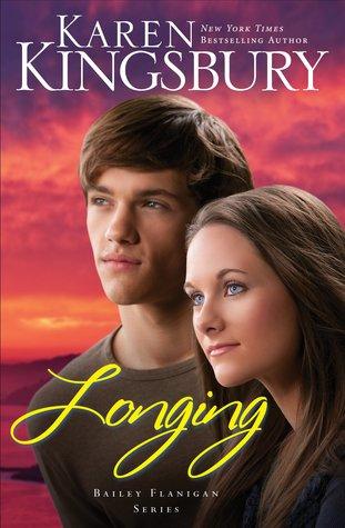 Longing Bailey Flanigan 3 By Karen Kingsbury