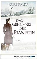 Das Geheimnis der Pianistin: Roman