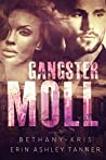 Gangster Moll (Gun Moll, #2)