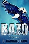BAZO: A Saga Novel