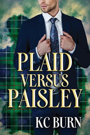 Plaid versus Paisley by K.C. Burn