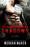 Beneath These Shadows (Beneath #6)