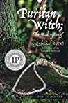 Puritan Witch: The Redemption of Rebecca Eames (The Puritan Chronicles, #1)