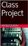 Class Project by Nicki Quinn