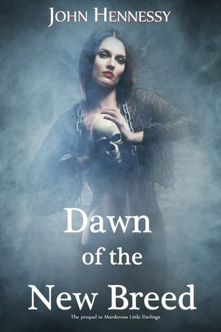 Dawn of the New Breed (A Tale of Vampires, #0)