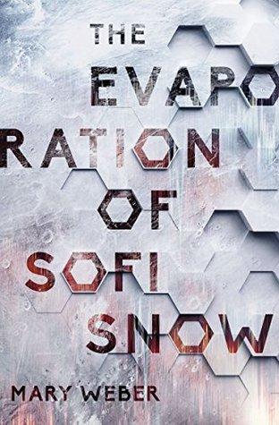 The Evaporation of Sofi Snow (The Evaporation of Sofi Snow, #1)